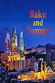 <b>Qajar, Chingiz.</b> Baku and Europe: Historical Essays / Ch. Qajar.- Baku: East-West, 2015.- 96 p.