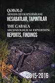 Qəbələ arxeoloji ekspedisiyası, 2015-2016: hesabatlar, tapıntılar = The Gabala Archaeological Expedition, 2015-2016: reports, findings / layihənin rəh., ön sözün müəl. R. Heydərova.- Bakı: CBS, 2017.- 295 s.