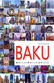 New Baku: 100 top highlight / idea: B. Bagirzade.- Baku, 2019.- 132 p.- Azərbaycan, ingilis və rus dillərində.