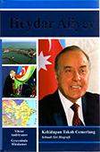 <b>Andriyanov, Viktor.</b> Heydar Aliyev / V. Andriyanov, G. Miralamov.- Kuala-Lumpur, 2017.- 392 h.- Malay dilində.