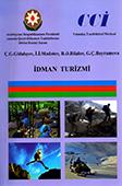 İdman turizmi: dərslik / Ç.G. Gülalıyev [et al.]; Azərbaycan Turizm və Menecment Universiteti.- Bakı: QHT nəşriyyatı, 2018.- 180 s.