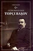 <b>Hacıyev, Fərhad.</b> Əlimərdan bəy Topçubaşov / F. Hacıyev.- Bakı: Şərq-Qərb, 2018.- 168 s.