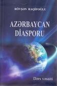 <b>Raqifoğlu, Rövşən.</b> Azərbaycan diasporu: dərs vəsaiti / R. Raqifoğlu.- Bakı: Zərdabi Nəşr MMC, 2019.- 312 s.