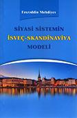 """<b>Mehdiyev, Fəxrəddin.</b> Siyasi sistemin İsveç-Skandinaviya modeli: elmi-siyasi araşdırma  / F. Mehdiyev.- Bakı: """"OL"""" NPKT, 2018.- 160 s."""