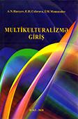 <b>Hacıyev, Akif.</b> Multikulturalizmə giriş / A. Hacıyev, E. Cəfərova, İ. Məmmədov.- Bakı: Mütərcim, 2018.- 372 s.