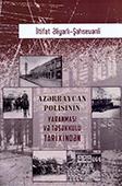 <b>Əliyarlı, İltifat.</b> Azərbaycan polisinin yaranması və təşəkkülü tarixindən: 1918-1920-ci illər / İ. Əliyarlı.- Bakı: Mütərcim, 2018.- 128 s.