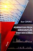 <b>Cəfərli, Azər.</b> Azərbaycan-Polşa münasibətləri: 1991-2011-ci illər / A. Cəfərli.- Bakı: Mütərcim, 2018.- 184 s.