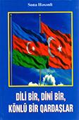 <b>Həsənli, Sona.</b> Dili bir, dini bir, könlü bir qardaşlar / S. Həsənli.- Bakı: Azərbaycan nəşyiyyatı, 2018.- 304 s.
