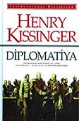 <b>Kissincer, Henri.</b> Diplomatiya / H. Kissincer; tərc. Y. Əsədov; red.: E. Nəsirov, K. Məmmədov, S. Qaraşova.- Bakı: Qanun, 2015.- 784 s.