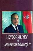 <b>Novruzov, Siyavuş.</b> Heydər Əliyev və Azərbaycan dövlətçiliyi / S. Novruzov.- Bakı: Elm və təhsil, 2019.- 272 s.