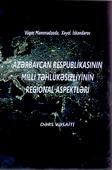 <b>Məmmədzadə, Vüqar.</b> Azərbaycan Respublikasının milli təhlükəsizliyinin regional aspektləri: dərs vəsaiti / V. Məmmədzadə, X. İskəndərov.- Bakı: UNİCOPY, 2020. - 126 s.