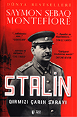 <b>Montefiore, Saymon Sebaq.</b> Stalin: qırmızı çarın sarayı / S.S. Montefiore; ing. dilindən tərc. A. Mahmudov.- Bakı: TEAS Press, 2017.- 976 s.
