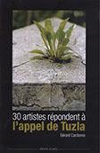 <b>Cardonne, Gérard.</b> 30 artistes répondent à l'appel de Tuzla / G. Cardonne.- Strasbourg: [s. p.], s. a.- 78 p.
