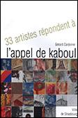 <b>Cardonne, Gérard.</b> 33 artistes répondent à l'appel de Kaboul / G. Cardonne.- Strasbourg: [s. p.], s. a.- 78 p.
