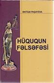 <b>Paşayeva, Əntiqə.</b> Hüququn fəlsəfəsi: monoqrafiya / Ə. Paşayeva.- Bakı: Avropa, 2019.- 156 s.