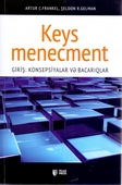 <b>Frankel C., Artur.</b> Keys menecment: konsepsiyalar və bacarıqlar / A. Frankel C., Ş. Gelman R.- Bakı: TEAS Press, 2019.- 208 s.