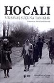 <b>Peart, Ian.</b> Hocalı: Bir Savaş Suçuna Tanıklık: Ermenistan Sanık Sandalyesinde / I. Peart, F. Maclachlan; terc.: R. Baksoy, U. Büke.- İstanbul: TEAS Press, 2017.- 249 s.