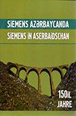 Siemens Azərbaycanda: 150 il = Siemens in Aserbaidschan: 150 jahre / elmi məsl. Y. Mahmudov.- Bakı: Mütərcim, 2017.- 100 s.- Azərbaycan və alman dillərində.