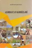 <b>Quliyev, Əlövsət.</b> Azərbaycan kəhrizləri: monoqrafiya / Ə. Quliyev.- Bakı: Elm, 2019.- 230 s.