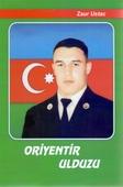 <b>Ustac, Zaur.</b> Oriyentir ulduzu: povest / Z. Ustac.- Bakı, 2020.- 42 s.