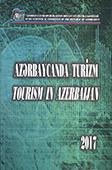 Azərbaycanda turizm - 2017: statistik məcmuə = Tourism in Azerbaijan - 2017: statistical yearbook / Azərbaycan Respublikasının Dövlət Statistika Komitəsi.- Bakı, 2017.- 145 s.- Azərbaycan və ingilis dillərində.