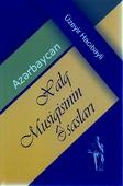 <b>Hacıbəyli, Ceyhun.</b> Azərbaycan xalq musiqisinin əsasları / C.  Hacıbəyli; Azərbaycan Respublikası Mədəniyyət Nazirliyi.- Bakı: Şərq-Qərb, 2019.- 360 s.