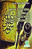 AMEA M. Fuzuli Adına El Yazmaları Enstitüsü'ndeki Türkçe El Yazmaları / Yunus Emre Enstitüsü.- Bakü: Elm və təhsil, 2018.- 104 s.- Türk dilində.