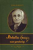 <b>Babayev, Baba.</b> Abdulla Şaiqin nəsr yaradıcılığı: monoqrafiya / B. Babayev.- Bakı: Avropa, 2018.- 152 s.