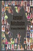 <b>Pashayeva, Mahabbat.</b> Azerbaijani Multiculturalism: the treasure of ethnic diversity / M. Pashayeva, A. Gurbanov.- Baku: Sharg-Garb, 2019.- 160 p.- İngilis dilində.