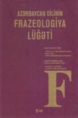 Azərbaycan dilinin frazeologiya lüğəti / İ. Həmidov, M. Qocayev, R. Məmmədova, L. Həmidova.- Bakı: TEAS Press, 2020.- 1560 s.