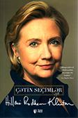 <b>Klinton, Hillari.</b> Çətin seçimlər / H. Klinton.- Bakı: TEAS Press, 2018.- 832 s.